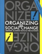 Organizing for Social Change 3rd Edition 9780929765945 092976594X
