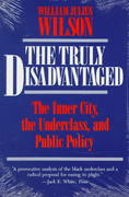 The Truly Disadvantaged 2nd edition 9780226901312 0226901319