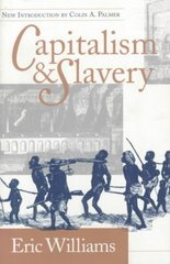 Capitalism and Slavery 1st Edition 9780807844885 0807844888