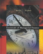 Essentials of Managerial Finance with Thomson ONE 13th Edition 9780324258752 0324258755