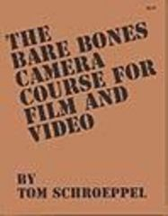 The Bare Bones Camera Course for Film and Video 2nd Edition 9780960371815 0960371818