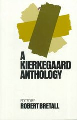 Kierkegaard Anthology 0 9780691019789 0691019789