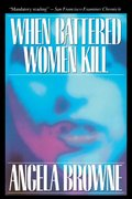 When Battered Women Kill 0 9780029038819 0029038812