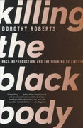 Killing the Black Body 1st Edition 9780679758693 0679758690