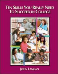 Ten Skills You Really Need to Succeed in College 1st edition 9780072819557 0072819553