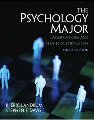 Psychology Major, The: Career Options and Strategies for Success 3rd Edition 9780131987517 0131987518