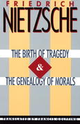 The Birth of Tragedy & The Genealogy of Morals 1st Edition 9780385092104 0385092105