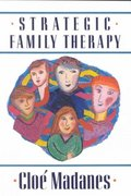 Strategic Family Therapy 1st Edition 9781555423636 1555423639