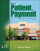 From Patient to Payment: Insurance Procedures for the Medical Office with Student Data CD 5th edition 9780073254791 0073254797