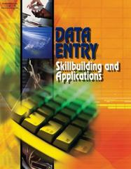 Data Entry: Skillbuilding and Applications, Student Edition 1st Edition 9780538434775 0538434775