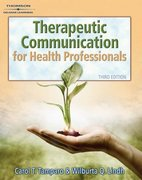 Therapeutic Communications for Health Care 3rd edition 9781418032647 1418032646