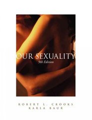 Our Sexuality (with CD-ROM, InfoTrac  Workbook, and InfoTrac ) 9th edition 9780534633752 0534633757