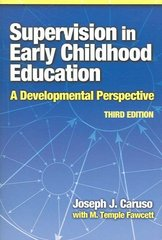 Supervision in Early Childhood Education 3rd Edition 9780807747315 0807747319