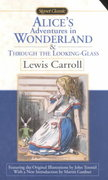 Alice's Adventures in Wonderland and Through the Looking Glass 1st Edition 9780451527745 0451527747