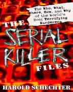 The Serial Killer Files 1st Edition 9780345465665 0345465660