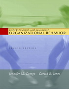 Understanding and Managing Organizational Behavior 4th Edition 9780131454248 0131454242