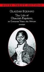 The Life of Olaudah Equiano, or Gustavus Vassa, the African 1st Edition 9780486406619 048640661X
