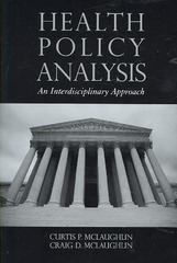 Health Policy Analysis: An Interdisciplinary Approach 1st edition 9780763744427 0763744425