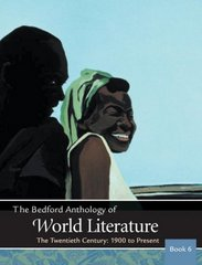 The Bedford Anthology of World Literature Book 6 1st edition 9780312402662 031240266X