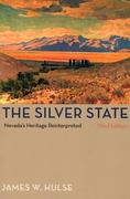 The Silver State, 3Rd Edition 3rd Edition 9780874175929 0874175925