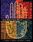 Social Work and Social Welfare 5th edition 9780534621773 0534621775