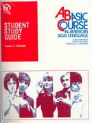 Student Study Guide to a Basic Course in American Sign Language 0 9780932666338 0932666337