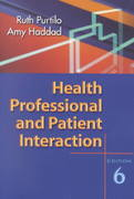 Health Professional and Patient Interaction 6th edition 9780721692975 0721692974