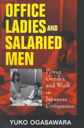 Office Ladies and Salaried Men 1st Edition 9780520210448 0520210441