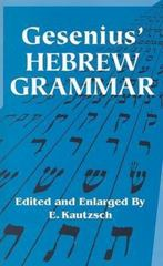 Gesenius' Hebrew Grammar 0 9780486443447 0486443442