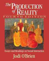 The Production of Reality 4th Edition 9781412915199 1412915198