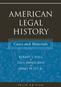 American Legal History: Cases and Materials 3rd edition 9780195162257 0195162250