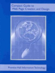 Compact Guide to Web Page Creation and Design 3rd edition 9780131408685 0131408682