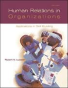 Human Relations in Organizations 6th edition 9780072992533 0072992530