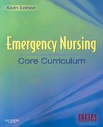 Emergency Nursing Core Curriculum 6th edition 9781416037552 1416037551
