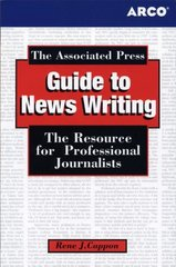The Associated Press Guide to News Writing 3rd Edition 9780768919790 0768919797