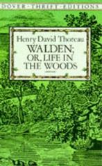 Walden - Or, Life in the Woods 0 9780486284958 0486284956