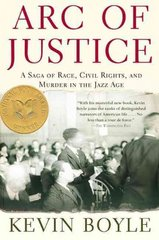 Arc of Justice 1st edition 9780805079333 0805079335