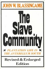 The Slave Community 2nd Edition 9780195025637 0195025636