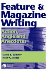 Feature and Magazine Writing 1st edition 9780813805191 0813805198