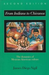 From Indians to Chicanos 2nd edition 9780881339765 0881339768