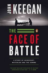 The Face of Battle 1st Edition 9780140048971 0140048979