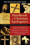 Handbook of Christian Apologetics 1st Edition 9780830817740 0830817743
