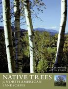 Native Trees for North American Landscapes 0 9780881926071 0881926078