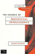 The Essence of Artificial Intelligence 1st Edition 9780135717790 0135717795