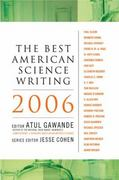 The Best American Science Writing 2006 2006th edition 9780060726447 006072644X