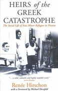 Heirs of the Greek Catastrophe 1st Edition 9781571817303 1571817301