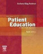 The Practice of Patient Education 10th Edition 9780323039055 0323039057