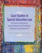 Case Studies in Special Education Law 1st edition 9780132186285 0132186284