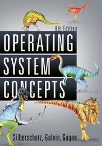 Operating System Concepts 8th Edition 9780470128725 0470128720
