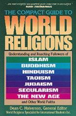 The Compact Guide to World Religions 0 9781556617041 1556617046